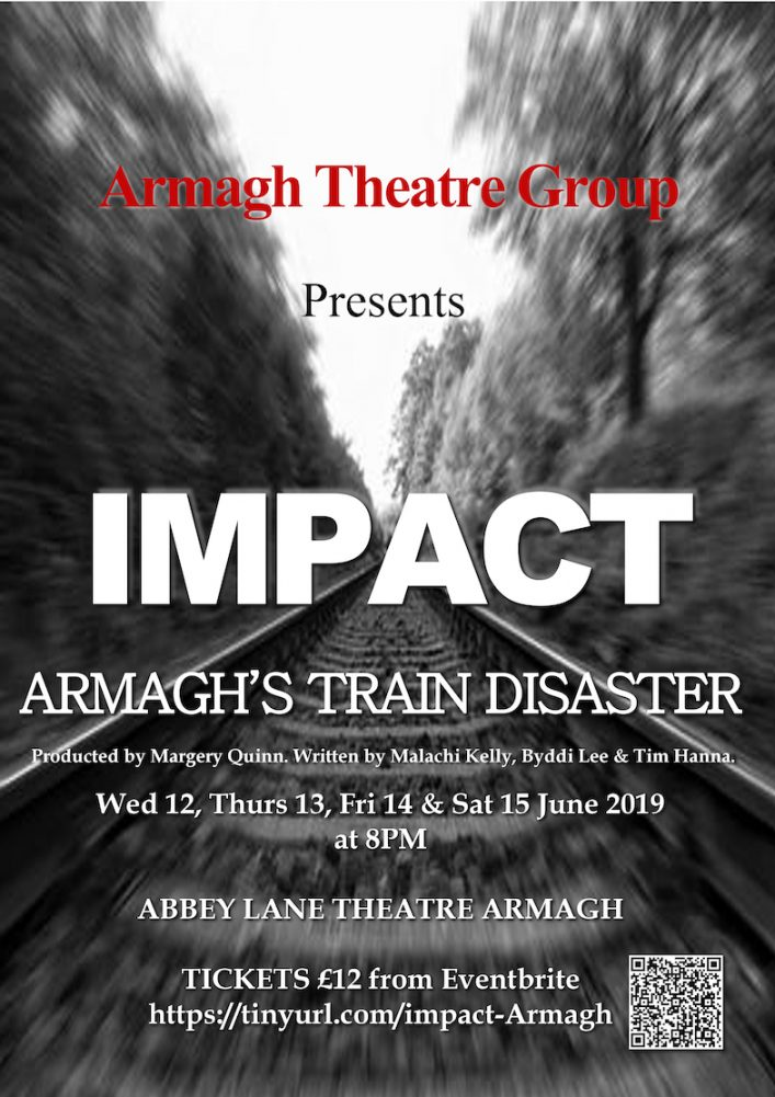 IMPACT Poster Armagh theatre Group. Play to commemorate Armagh rail disaster